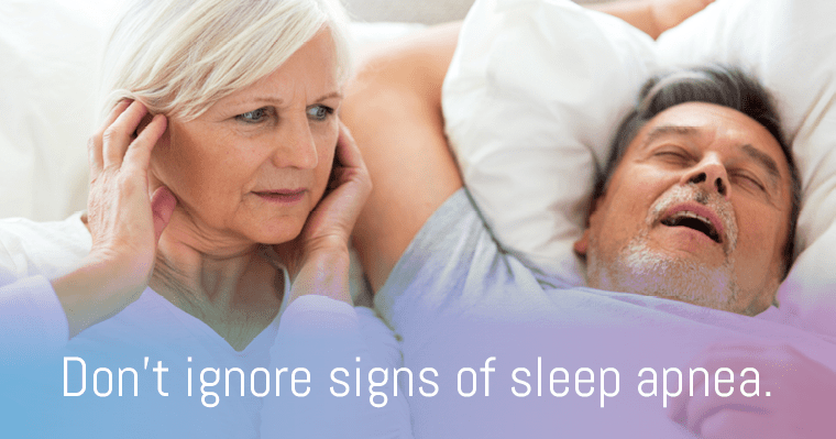 don't ignore signs of sleep apnea